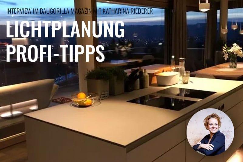 Lichtplanung Profi-Tipps Interview mit Katharina Riederer bei Baugorilla